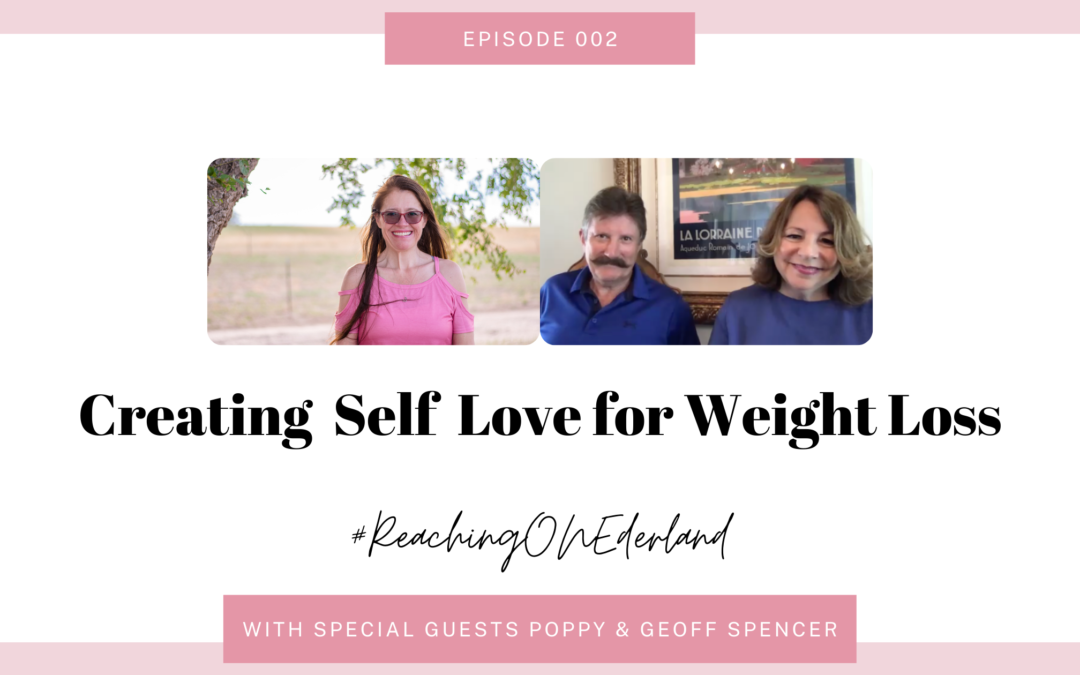 Creating Self Love and Weight Loss