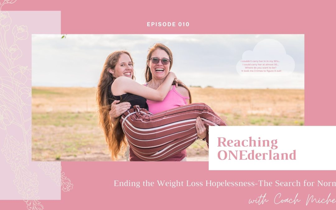 Weight Loss Hopelessness Women Reaching ONEderland